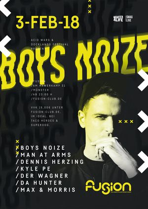 BOYS NOIZE (by Docklands Festival & Acid Wars)